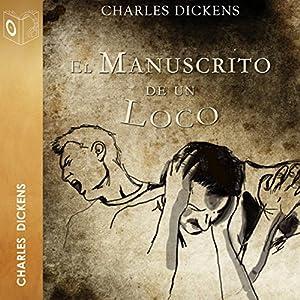El manuscrito de un loco [A Madman's Manuscript] Audiobook