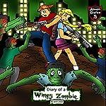 Diary of a Wimpy Zombie: Kids' Stories from the Zombie Apocalypse | Jeff Child