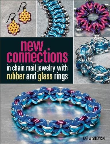 New Connections in Chain Mail Jewelry with Rubber and Glass - By Glasses Mail