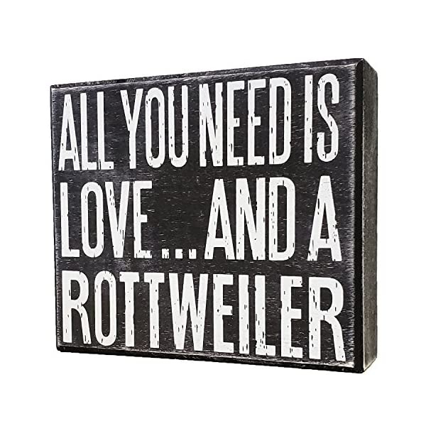 JennyGems - All You Need is Love and a Rottweiler - Real Wood Stand Up Box Sign - Rottweiler Gift Series, Rottweiler Moms and Owners, Rottweiler Quotes 2