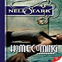Homecoming Audiobook by Nell Stark Narrated by Hope Newhouse