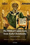 img - for The Biblical Canon Lists from Early Christianity: Texts and Analysis book / textbook / text book