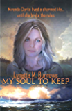 My Soul to Keep (The Fellowship Dystopia Book 1)