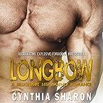 Longbow: My Stepbrother's Keeper, Book 4 | Cynthia Sharon