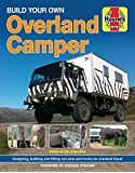 Build Your Own Overland Camper Manual (Owners' Workshop Manual)
