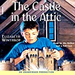The Castle in the Attic | Elizabeth Winthrop