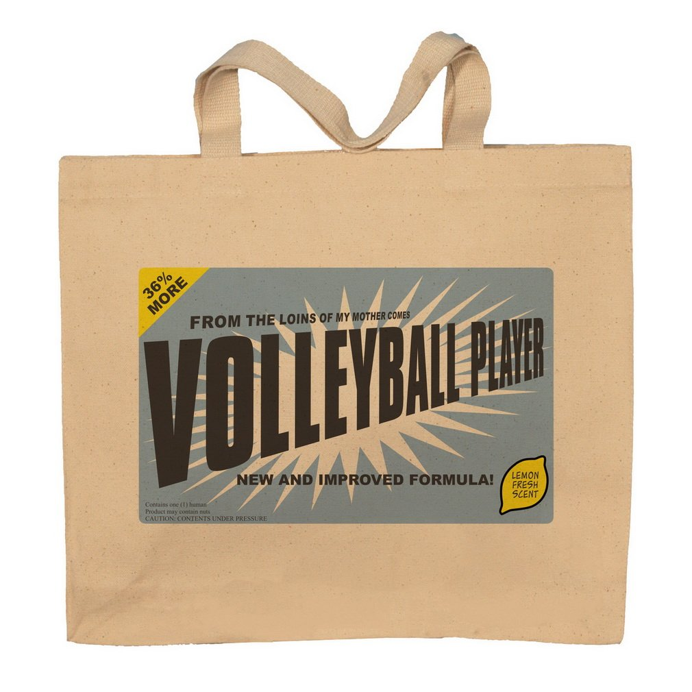 From The Loins Of My Mother Comes Volleyball Player Totebag Bag