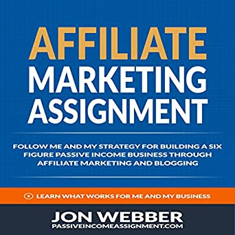 Affiliate Marketingignment Follow Me And My Strategy For Building A Six Figure P Ive Income Business