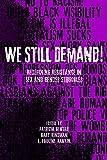 We Still Demand!: Redefining Resistance in Sex and Gender Struggles
