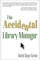 The Accidental Library Manager (The Accidental Library Series)