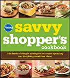 Pillsbury Savvy Shopper's Cookbook, Pillsbury Editors, 0470543973