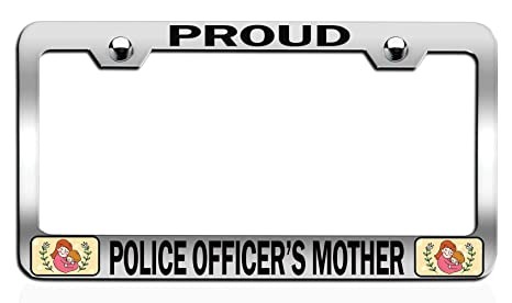 Proud Mom Of A Police Officer License Plate Frame Tag Holder