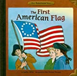 The First American Flag (Our American Story)