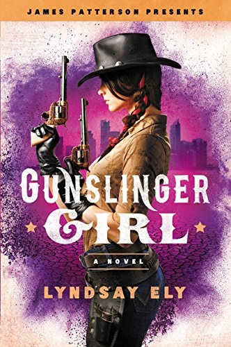 Gunslinger Girl (James Patterson Presents) cover