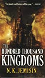 The Hundred Thousand Kingdoms (The Inheritance Trilogy)