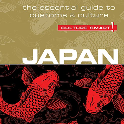 Japan - Culture Smart!: The Essential Guide to Customs & Culture Audiobook [Free Download by Trial] thumbnail