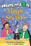 Magic Secrets (I Can Read Level 3)