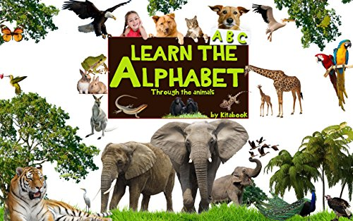 Learn the alphabet: Learn ABC with animal pictures, teach your child to recognize the letters of the Alphabet (abcd for kids Book 2) by [book, Kita]