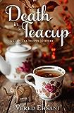 Death in a Teacup (Cozy Tea Shoppe Mysteries Book 2)