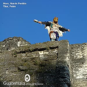 Mayans of Peten and Tikal, Guatemala Radio/TV Program