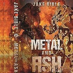 Metal and Ash