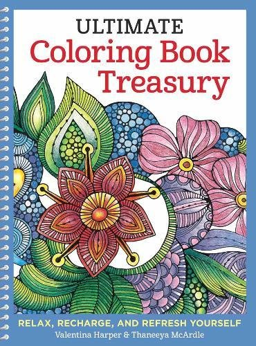 - Ultimate Coloring Book Treasury: Relax, Recharge, and Refresh Yourself (Design Originals) 208 Pages of Beautiful One-Side-Only Designs on Extra-Thick, Perforated Paper in a Spiral Lay-Flat Binding