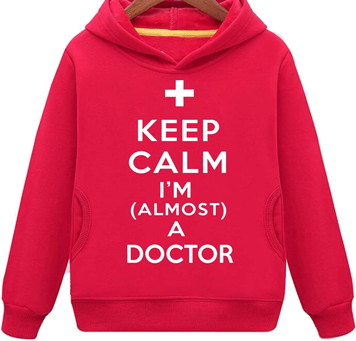 Kids Two Pockets Keep Calm I Am Almost A Doctor Hoodie