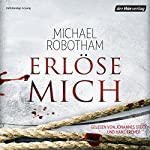 Erlöse mich (Joe O'Loughlins 7) | Michael Robotham