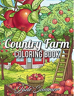 Country Farm Coloring Book An Adult With Charming Life Playful Animals
