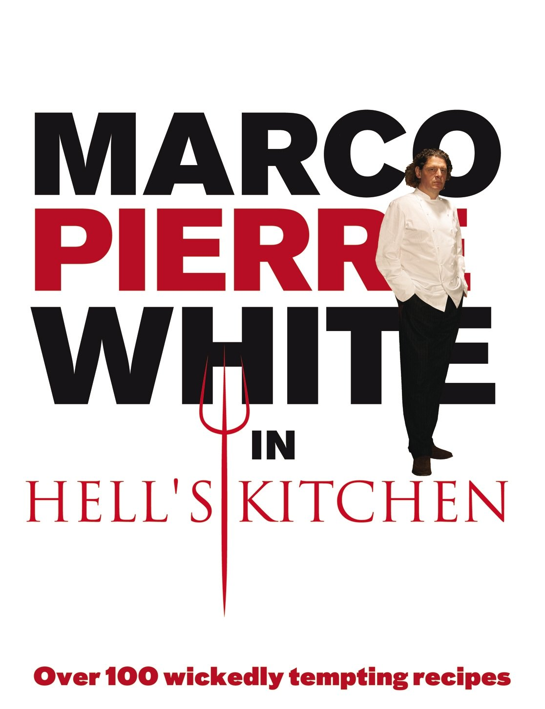 Marco Pierre White in Hell's Kitchen: Amazon.co.uk: Marco Pierre White:  9780091923167: Books