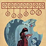 img - for Thought Bubble Anthology (Issues) (7 Book Series) book / textbook / text book