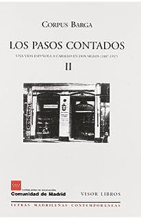 Los Pasos Contados II, Una Vida Española a Caballo en Dos Siglos (1887-1957), Colección…