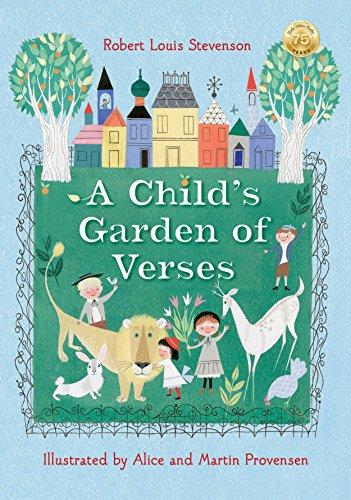 - Robert Louis Stevenson's A Child's Garden of Verses