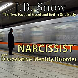 Narcissist and Dissociative Identity Disorder