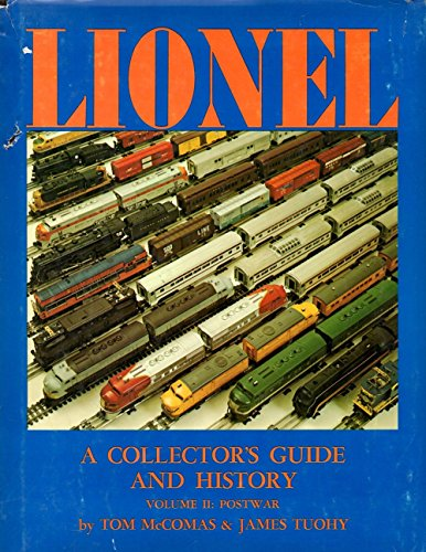 - Lionel: A Collector's Guide and History [Volume II: Postwar]