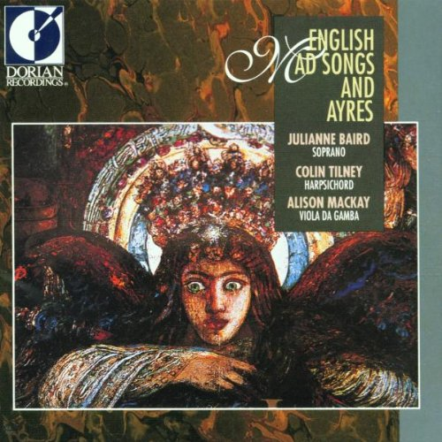 English Mad Songs & Ayres by Dorian Recordings