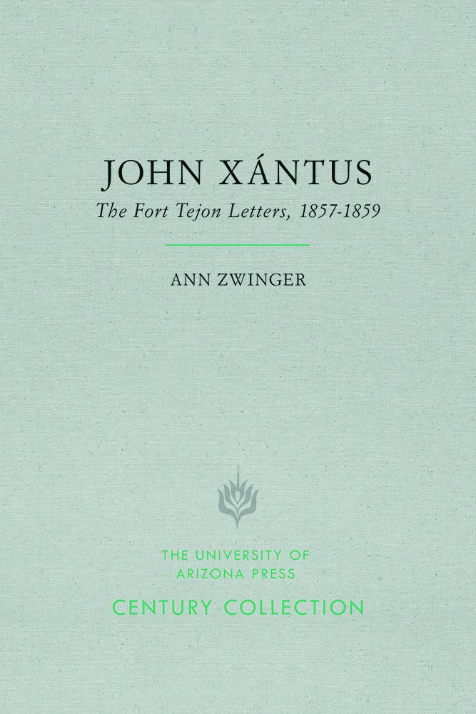 John Xántus: The Fort Tejon Letters, 1857–1859 (Century Collection) pdf epub