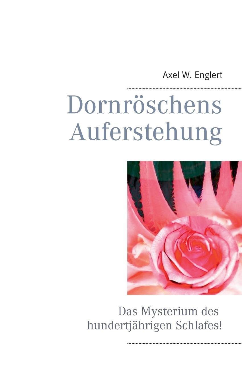 Dornröschens Auferstehung: Das Mysterium des hundertjährigen Schlafes!