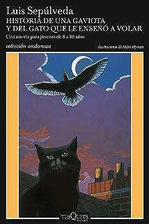 Historia de una gaviota y del gato que le enseñó a volar (Spanish Edition)