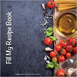 fill my recipe book a blank recipe book for your recipes nicolette