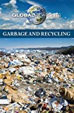 Garbage and Recycling, Candice Mancini, 0737750820