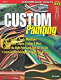 Custom Painting (S-A Design) (Performance How-To)