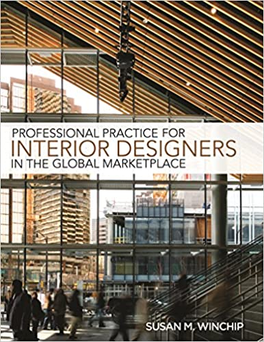 Amazon Professional Practice For Interior Design In The Global Marketplace 9781609011383 Susan M Winchip Books