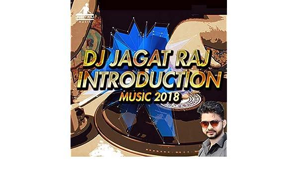 DJ Jagat Raj Introduction Music 2018 - Single by Vicky Singh