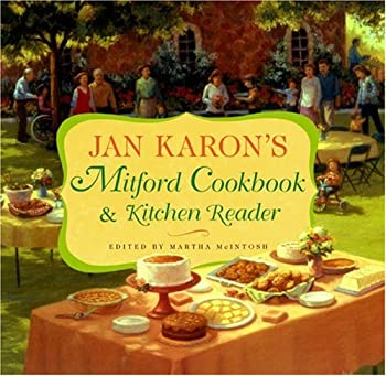 Jan Karon's Mitford Cookbook and Kitchen Reader: Recipes from Mitford Cooks, Favorite Tales from Mitford Books (Mitford) 0670032395 Book Cover