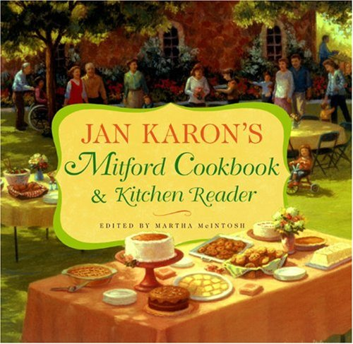 Jan Karon's Mitford Cookbook and Kitchen Reader by Jan Karon