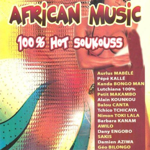 African Music: 100% Hot Soukouss