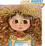 Spaghetti in a Hot Dog Bun: Having th...