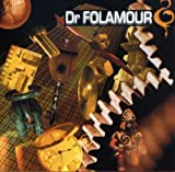 Dr Folamour by Dr FOLAMOUR