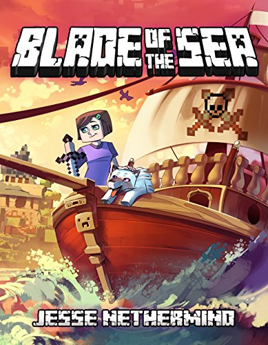 Blade of the Sea: A Children's Survival Unofficial Minecraft Book by [Nethermind, Jesse]